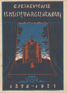 Iš mūsų vargų ir kovų / G. Petkevičaitė. Kaunas, [1927]. PAVB S 17501