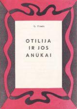 "G. Priedė ""Otilija ir jos anūkai"" (rež. V. Blėdis), 1971 m."