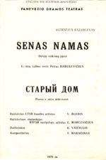 """A. Kazancevas """"Senas namas"""" (rež. V. Blėdis), 1979 m."""