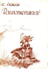 """E. Švarcas """"Raudonkepuraitė"""" (rež. V. Blėdis), 1981 m."""