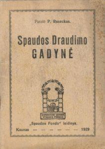 Spaudos draudimo gadynė / P. Ruseckas. Kaunas, 1929. PAVB S 17783