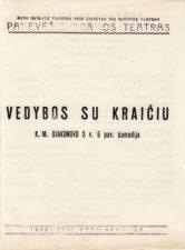 """K. Djakonovas """"Vedybos su kraičiu"""" (rež. V. Blėdis), 1952 m."""