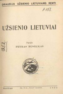 Užsienio lietuviai / Petras Ruseckas. Kaunas, 1934. PAVB S 14872