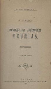 Raštijos bei literatūros teorija / K. Bizauskas. Kaunas, 1918. PAVB S 1797