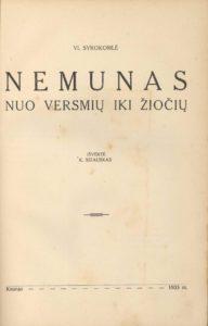 Nemunas nuo versmių iki žiočių / V. Syrokomlė ; išvertė K. Bizauskas, 1933. PAVB S 17996