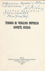 Teroro ir vergijos imperija Sovietų Rusija / Kipras Bielinis. New York'as, N.Y., 1963. PAVB a3377