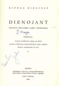 Dienojant / Kipras Bielinis. New York (N. Y.), 1958. PAVB S 9626