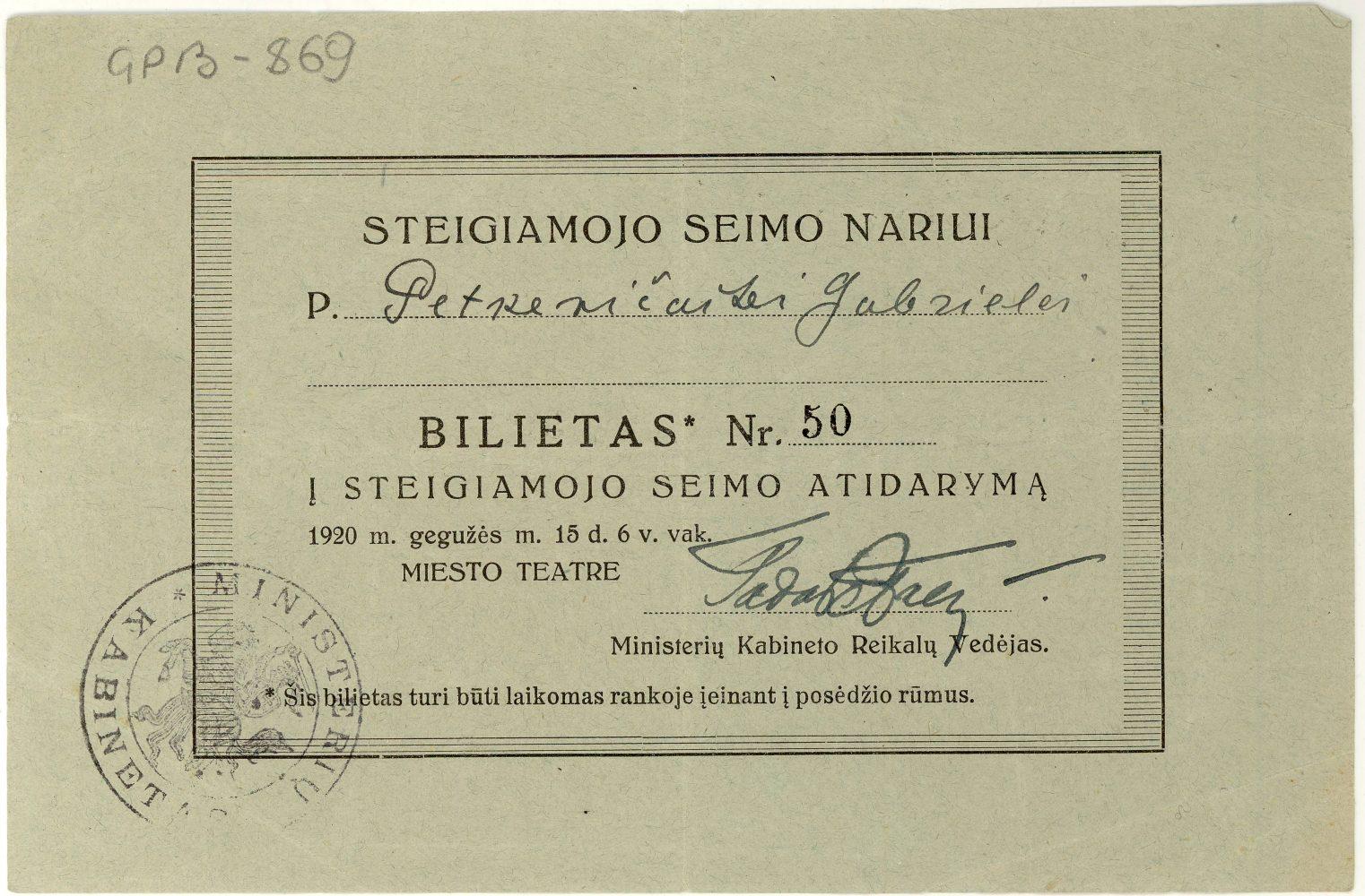 Bilietas į Steigiamojo Seimo atidarymą Steigiamojo Seimo narei Gabrielei Petkevičaitei. 1920 m. LLTI MB F30-869. Iš: https://paneveziokrastas.pavb.lt/virtuali-fotoparoda/gabriele-petkevicaite-bite-2/asmens-ir-visuomenines-veiklos-dokumentai/