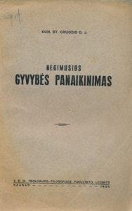 Negimusios gyvybės panaikinimas / St. Gruodis. Kaunas, 1935. PAVB S 3446