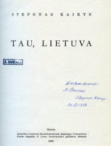 Tau, Lietuva / Steponas Kairys. New York], 1964. PAVB S 9626