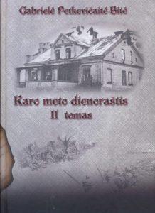 Karo meto dienoraštis. T. 2. / G. Petkevičaitė-Bitė. Panevėžys, 2008–2011. PAVB B 09-1526