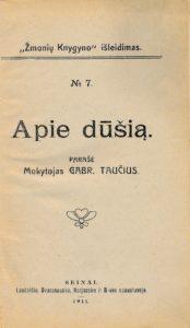 Apie dūšią / parašė Gabr. Taučius. Seinai, 1911.PAVB S 10362