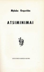 Atsiminimai / Mykolas Krupavičius. [Chicago], [1972]. PAVBS 10833