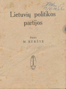Lietuvių politikos partijos / parašė M. Keršys. Kaunas, 1919. PAVB S 17541