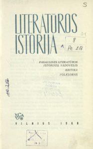 Raštai [T.] 5 : Literatūros istorija / Gabrielė Petkevičaitė-Bitė. Vilnius, 1968. PAVB B 1470