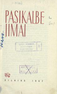 Raštai [T.] 4 : Pasikalbėjimai / Gabrielė Petkevičaitė-Bitė. Vilnius, 1967. PAVB Du 02-9227