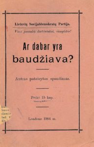 Ar dabar yra baudžiava?. Londone, 1904. PAVB S614