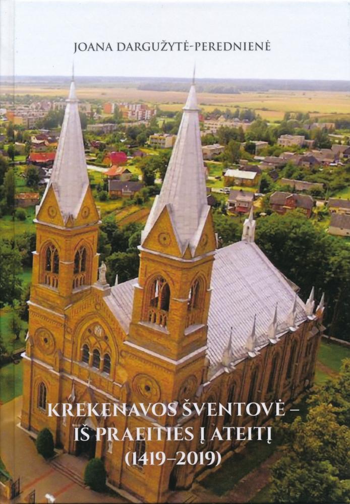 Krekenavos šventovė – iš praeities į ateitį (1419–2019)