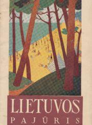 """Lietuvos pajūris : [reklaminis leidinys]. Kaunas: Lietuvos geležinkelių valdyba, 1931 (Kaunas: """"Spindulio"""" AB sp.). 32 p.: iliustr."""