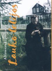 Alfonsas Lipniūnas. Lauko lelijos