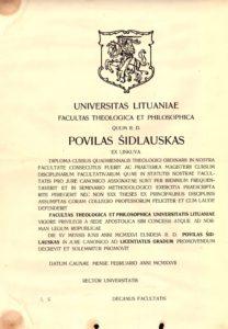 Kunigo Povilo Šidlausko Lietuvos universiteto Teologijos-filosofijos fakulteto baigimo ir įgyto Kanonų teisės licenciato laipsnio diplomas. 1926 m. Panevėžio vyskupijos kurijos archyvas