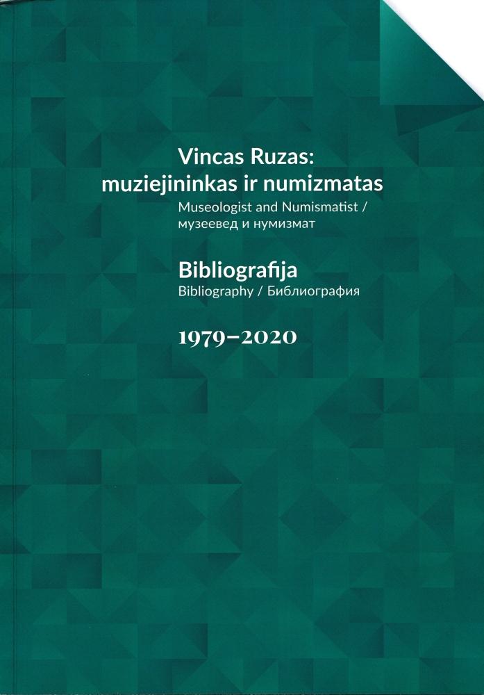 Vincas Ruzas: muziejininkas ir numizmatas