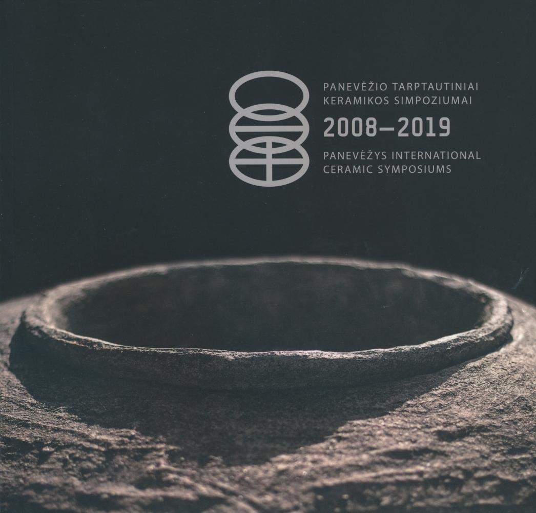 Panevėžio tarptautiniai keramikos simpoziumai 2008–2019