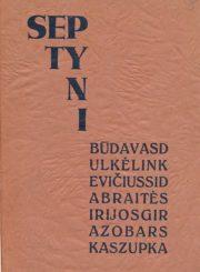 Septyni. Kaunas, 1933. 103 p.