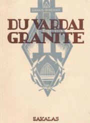 Du vardai granite. Kaunas, 1936. 61, [2] p.