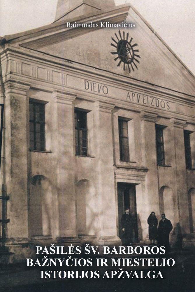 Pašilės šv. Barboros bažnyčios ir miestelio istorijos apžvalga