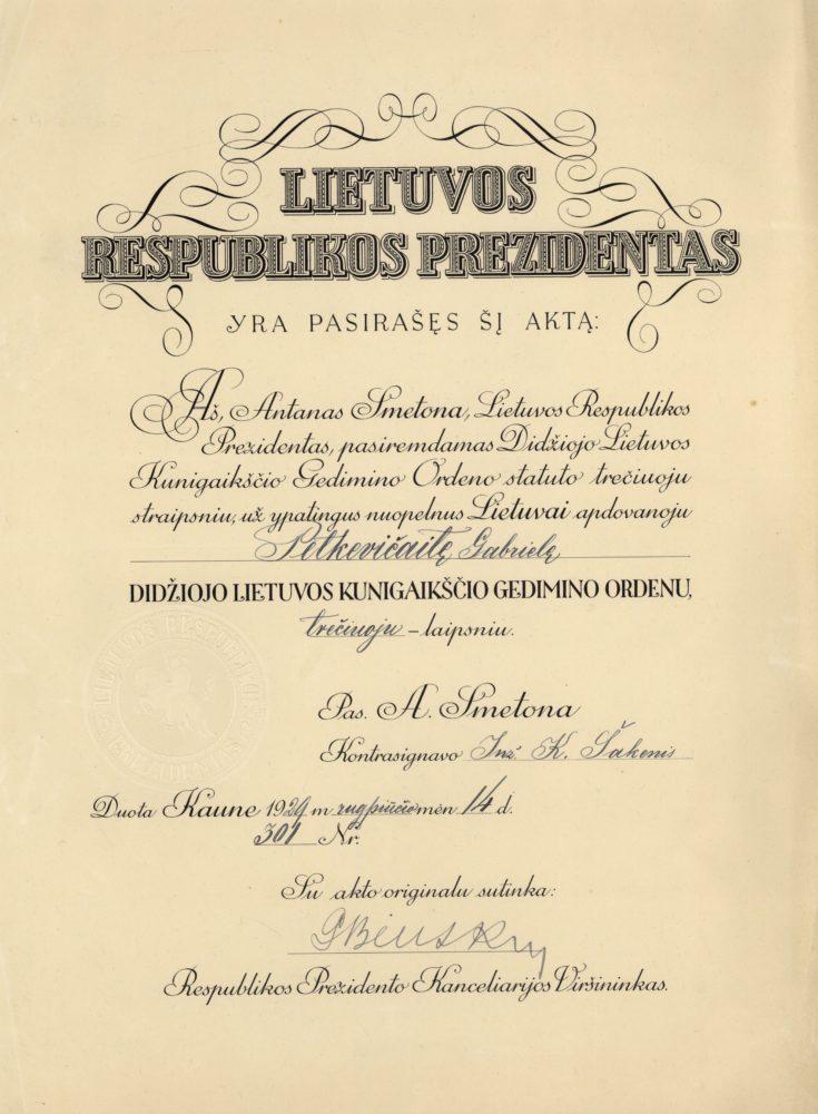 Lietuvos Respublikos Prezidento Antano Smetonos raštas dėl Gabrielės Petkevičaitės apdovanojimo Didžiojo Lietuvos Kunigaikščio Gedimino trečiojo laipsnio ordinu už ypatingus nuopelnus Lietuvai. 1929 m. rugpjūčio 14 d. LLTI MB F30-865