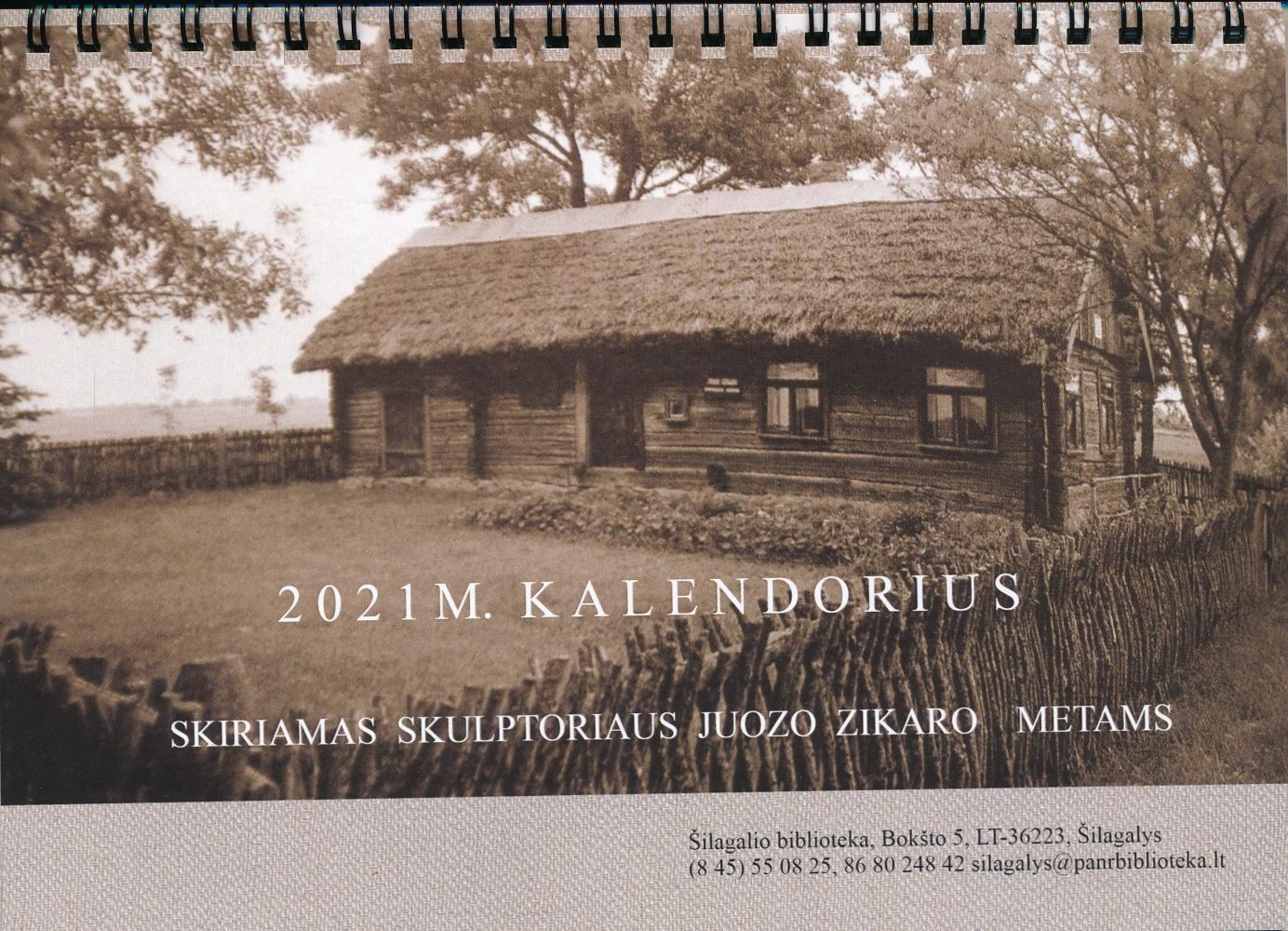 2021 m. kalendorius: skiriamas skulptoriaus Juozo Zikaro metams