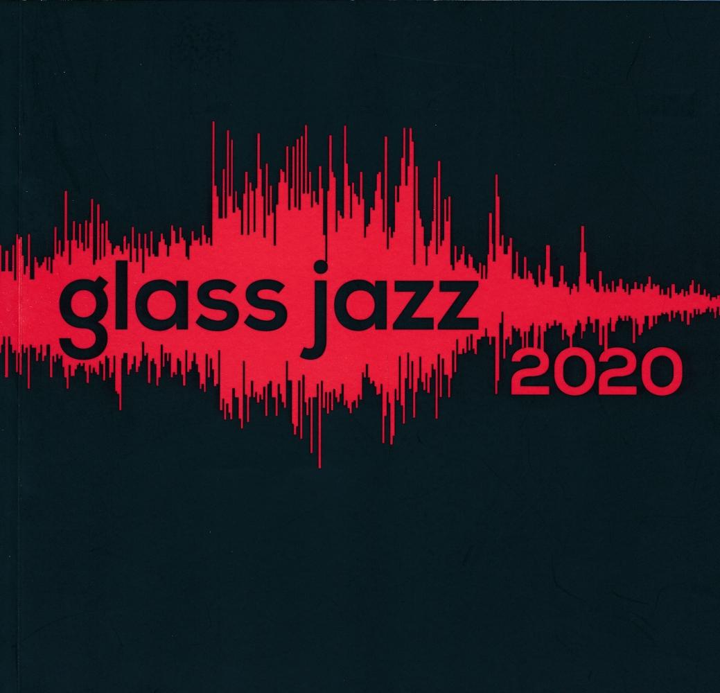 Glass Jazz 2020