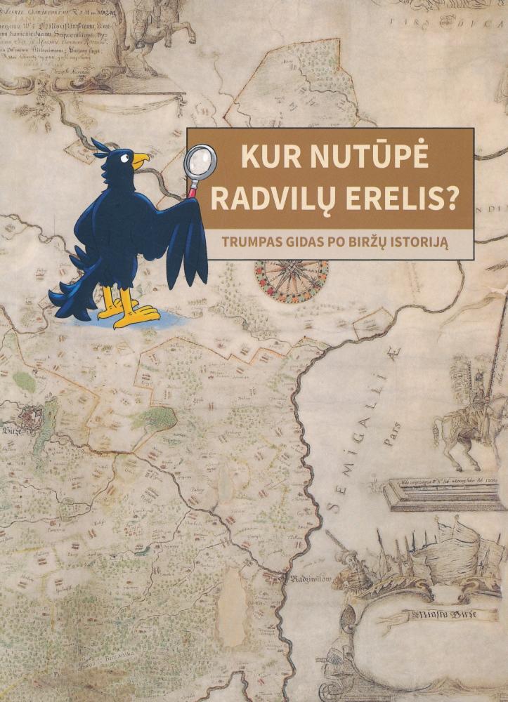 Kur nutūpė Radvilų erelis?